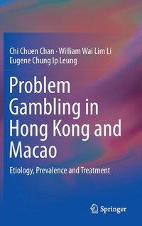 bokomslag Problem Gambling in Hong Kong and Macao