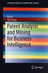 bokomslag Patent Analysis and Mining for Business Intelligence