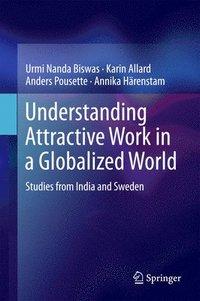 bokomslag Understanding Attractive Work in a Globalized World