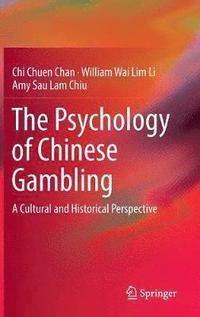 bokomslag The Psychology of Chinese Gambling