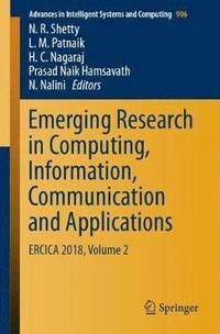 bokomslag Emerging Research in Computing, Information, Communication and Applications