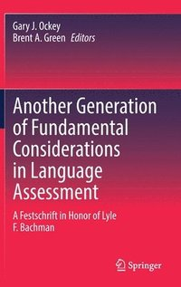 bokomslag Another Generation of Fundamental Considerations in Language Assessment