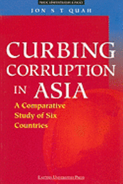 bokomslag Curbing Corruption in Asia: A Comparative Study of Six Countries