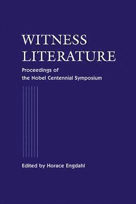 bokomslag Witness Literature - Proceedings Of The Nobel Contennial Symposium