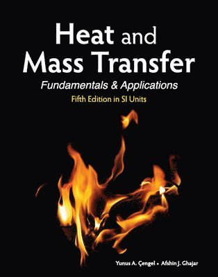 bokomslag Heat and Mass Transfer (in SI Units)