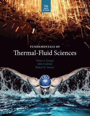 bokomslag Fundamentals Of Thermal-Fluid Sciences (Si Units)