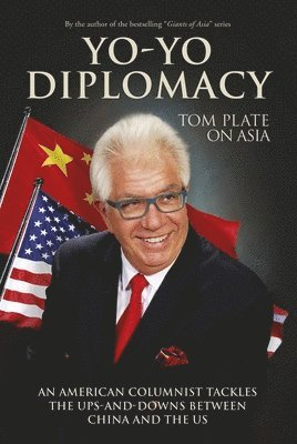 bokomslag Yo-yo diplomacy - an american columnist tackles the ups-and-downs between c