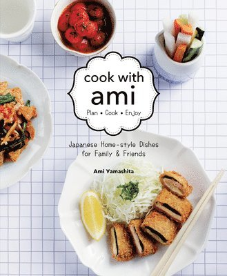 bokomslag Cook with ami - japanese home-style dishes for family & friends