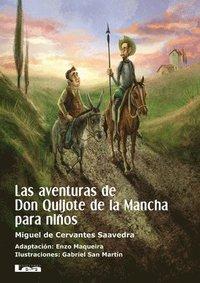 bokomslag Las Aventuras de Don Quijote de la Mancha Para Niños